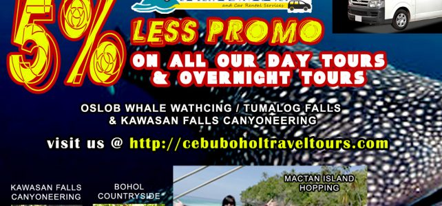 5% LESS PROMO for Cebu and Bohol Tours