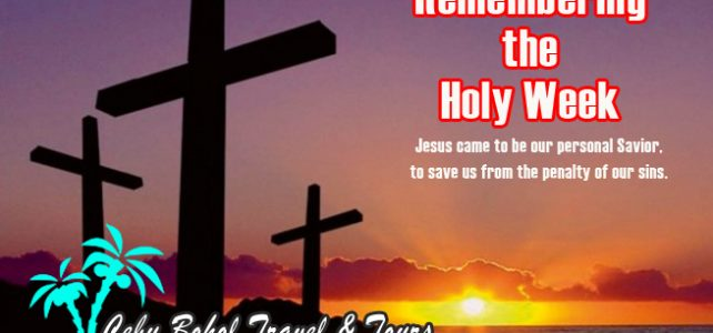 Remembering the Holy Week