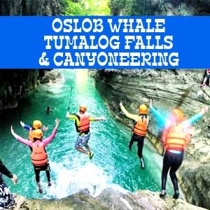 Canyoneering Cebu, Whale Shark Oslob and Tumalog